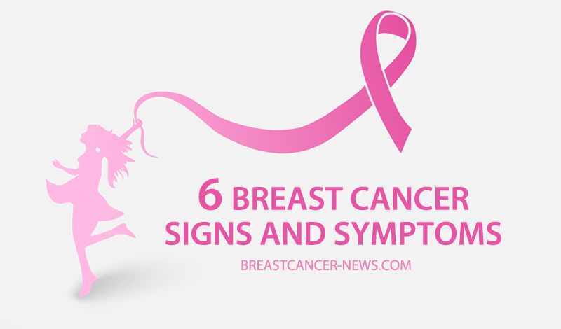 6 breast cancer signs and symtoms