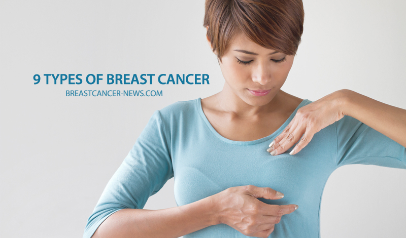 9 types breast cancer